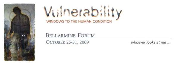 2009: Vulnerability Windows to the Human Condition