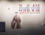 Not Silent: Finding Voices in Civil War Artifacts Exhibit Wall with Introductory Text