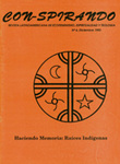 Nº 6: Haciendo Memoria: Raíces Indígenas by Colectivo Con-spirando
