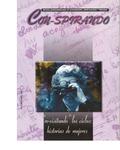 """Nº42: """"Re-visitando"""" los ciclos: Historias de mujeres by Colectivo Con-spirando"""