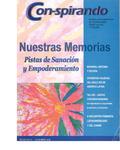 Nº51: Nuestras Memorias Pistas de Sanación y Empoderamiento by Colectivo Con-spirando