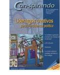 Nº58: Liderazgos Creativos Para la incidencia política