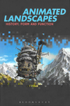 """Animated Landscapes: History, Form and Function, """"Evoking the Oracle"""""""