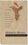 Midrashic Mirrors: Creating Holiness with Intimacy and Imagery by Debra Linesch