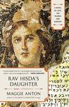 Rav Hisda's Daughter, Book I: Apprentice: A Novel of Love, the Talmud, and Sorcery by Maggie Anton