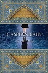 Caspian Rain: A Novel