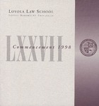 77th Annual Commencement by Loyola Law School Los Angeles