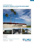 Favorite Teams and Athletes Data Brief by Brianne Gilbert, Fernando J. Guerra, Vishnu Akella, and Mariya Vizireanu