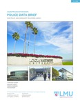 2020 Police and Community Relations Survey Data Brief by Fernando J. Guerra, Brianne Gilbert, Mariya Vizireanu, and Max Dunsker