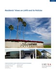 Residents' Views on LAPD and its Policies by Fernando J. Guerra, Brianne Gilbert, Alex Kempler, and Mariya Vizireanu
