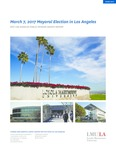 March 7, 2017 Mayoral Election in Los Angeles